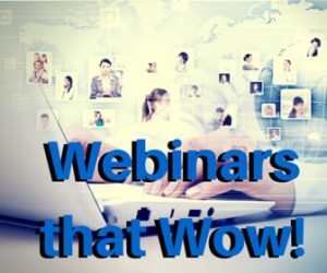 Webinars that Wow - Week 1