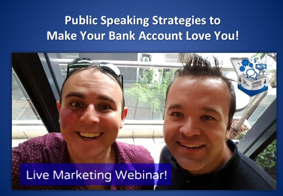 Public Speaking Strategies to make your bank account love you!
